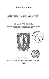 Lectures on spiritual Christianity