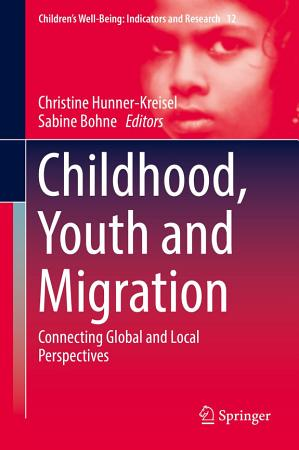Childhood  Youth and Migration PDF
