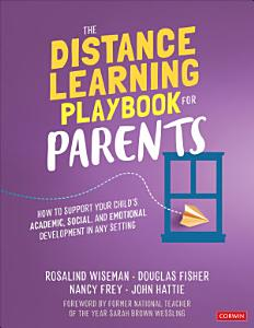 The Distance Learning Playbook for Parents Book