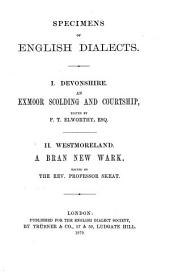 Specimens of English Dialects: I. Devonshire. An Exmoor Scolding and Courtship, Volume 9, Issue 2