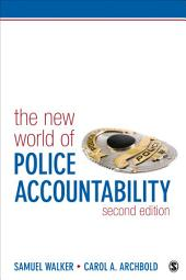 The New World of Police Accountability: Edition 2