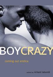 Boy Crazy: Coming Out Erotica