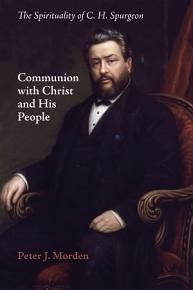 Communion with Christ and His People PDF