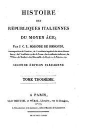 Histoire des Républiques Italiennes du Moyen Âge