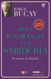 De la ignorancia a la sabiduría: El camino de Shimriti