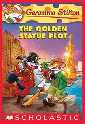 Geronimo Stilton #55: The Golden Statue Plot