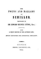 The Poems and Ballads of Schiller: Volume 1