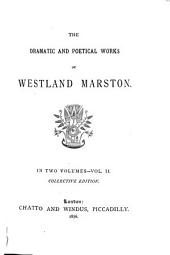 Donna Diana. The favourite of fortune. Pure gold. The wife's portrait. A hard struggle. Borough politics. Dramatic scenes and fragments. Sonnets. General poems