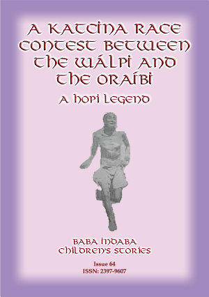 A Katcina Race Between the Walpi and the Oraibi - Hopi Folklore narrated by Baba Indaba