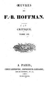 Oeuvres de F.-B. Hoffman: Littérature française; t. 7. Beaux-arts. Ouvrages divers