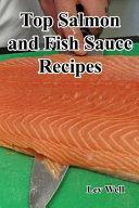 Top Salmon and Fish Sauce Recipes