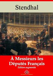 À messieurs les députés de la France: Nouvelle édition augmentée