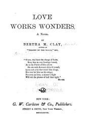Love Works Wonders: A Novel