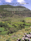 Geoarchaeology of the Landscapes of Classical Antiquity