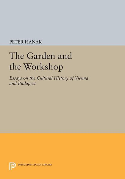 The Garden and the Workshop
