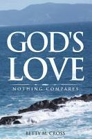 God s Love  Nothing Compares PDF