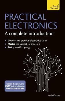 Practical Electronics  A Complete Introduction PDF