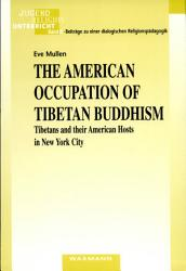 The American Occupation of Tibetan Buddhism PDF