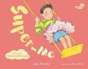 Smiling Mind book 2: Super-Me