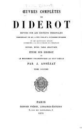 Oeuvres complètes de Diderot: rev. sur les éditions originales, comprenant ce qui a été publié à diverses époques et les manuscrits inédits, conservés à la Bibliothèque de l'Ermitage. Notices, notes, table analytique, Volume6