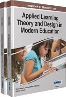 Handbook of Research on Applied Learning Theory and Design in Modern Education PDF