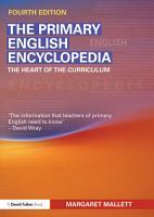 The Primary English Encyclopedia PDF