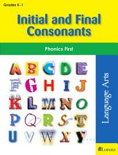 Initial and Final Consonants: Phonics First