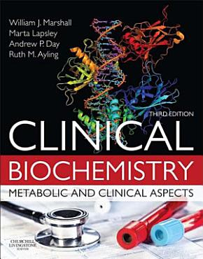 Clinical Biochemistry E Book PDF