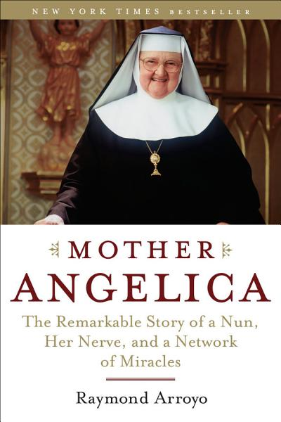 Download Mother Angelica Book