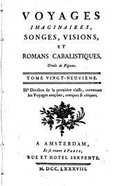 Voyages imaginaires, songes, visions, et romans cabalistiques; ornés de figures: Volume29