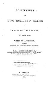 Glastenbury for Two Hundred Years: A Centennial Discourse, May 18th, A, Part 1853
