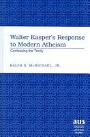 Walter Kasper s Response to Modern Atheism PDF