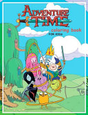 Adventure Time Coloring Book for Kids  20 Coloring Pages of Your Favourite Characters from the Land of Ooo PDF