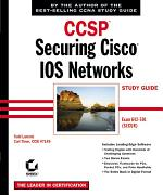 CCSP: Securing Cisco IOS Networks Study Guide