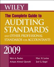 Wiley The Complete Guide to Auditing Standards  and Other Professional Standards for Accountants 2009 PDF