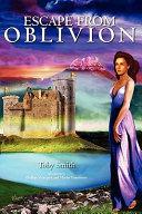 Escape from Oblivion