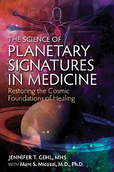 The Science of Planetary Signatures in Medicine PDF