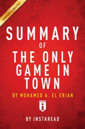 The Only Game in Town: by Mohamed A. El Erian | Summary of Analysis
