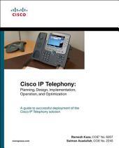Cisco IP Telephony: Planning, Design, Implementation, Operation, and Optimization (paperback)