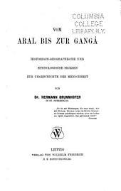 Vom Aral bis zur Gangâ: historisch-geographische und ethnologische skizzen zur urgeschichte der menschheit