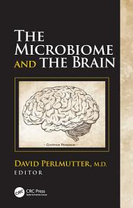 The Microbiome and the Brain Book