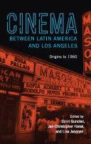 Cinema between Latin America and Los Angeles