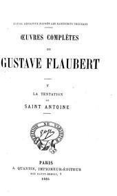 Œuvres complètes de Gustave Flaubert: La tentation de saint Antoine