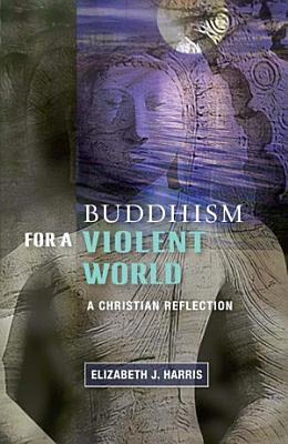 Buddhism for a Violent World PDF