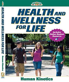 Health and Wellness for Life Book