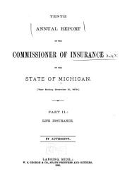 Annual Report of the Commissioner of Insurance of the State of Michigan ...: Volume 10, Part 2