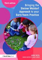 Bringing the Steiner Waldorf Approach to your Early Years Practice PDF