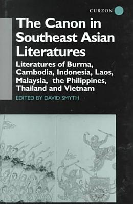 The Canon in Southeast Asian Literatures PDF