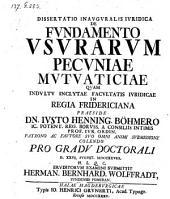 De Fundamento Usurarum Pecuniae Mutuaticiae ; resp. Hermanno Bernhardo Wolffradt. Impr. nova