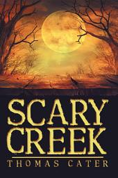 Scary Creek